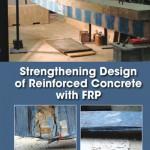 دانلود کتاب Strengthening Design of Reinforced Concrete with FRP